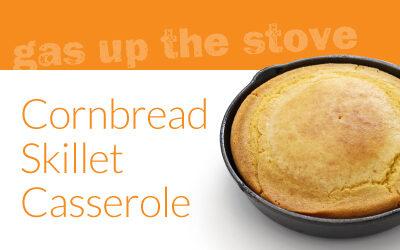 Cornbread Skillet Casserole